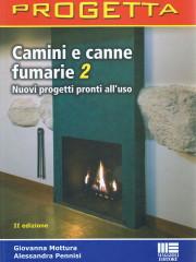 PROGETTA - CAMINI E CANNE FUMARIE 2, Maggioli Edit. Gen 2009
